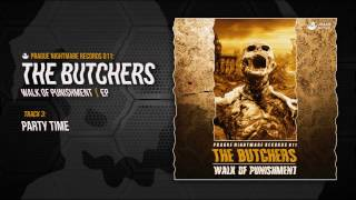 THE BUTCHERS - PARTY TIME