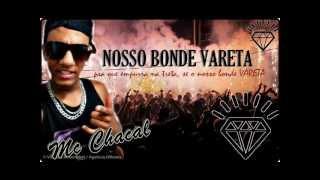 Mc Chacal_Nosso Bonde Vareta-(M.Z.M) 2012