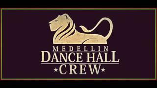 MEDELLIN DANCEHALL CREW-MAD TO THE BONE 2016