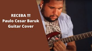 Lucas Santana -  Receba (Guitar Cover  Paulo Cesar Baruk)