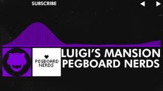 [Dubstep] Pegboard Nerds - Luigi's Mansion [Free Download]