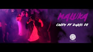 Chipy Ft Dário Pi - Maluka