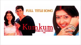 kumkum se title song Kumkum – Ek Pyara Sa Bandhan MUST WATCH Beautiful Actress
