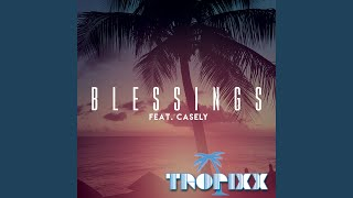 Blessings (feat. Casely)
