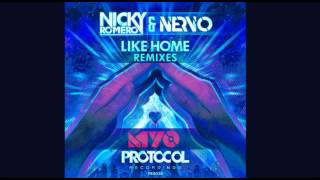 Nicky Romero, NERVO - Like Home (Myo Remix)