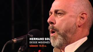 Adelanto - Hermano Sol, Sábado 18.20 hs.