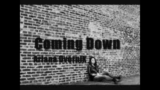 Coming Down By: Ariana Dvornik
