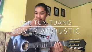 Tak Tun Tuang (upiak isil ) - cover gitar acoustic by alvisdevitra