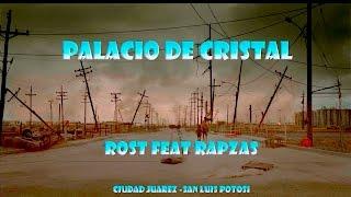 Palacio de Cristal Rost feat. Rapzas
