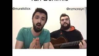 Murat Kılıç & Nazmican Sayan  - Yan Benimle / Hoşgeldin