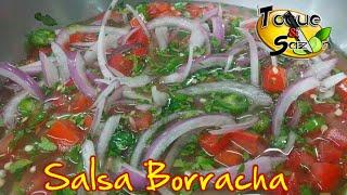 """Salsa Borracha """"paso a paso"""" (TOQUE Y SAZÓN) Drunk Sauce"""