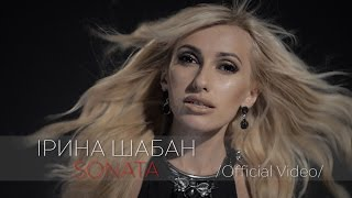 """ІРИНА ШАБАН""""SONATA""""/official video/"""