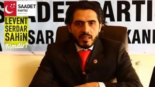 Levent Serdar ŞAHİN Kimdir? | Saadet  Partisi Aksaray