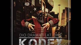 Dio Drama - Kodex feat. DnB