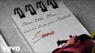Sammie - Naked (Ella Mai Cover) (Audio)