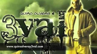 QUIRO OLVERA & 3VAL - ERES TODO PARA MI