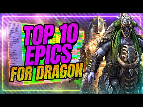 🔟TOP 10 Epics for DRAGON! NEW Champs Included! | RAID Shadow Legends