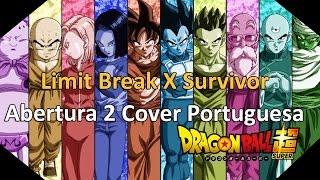 Limit Break X Survivor - Dragon Ball Super OP2 (Portugal Cover)