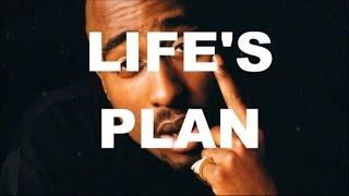 2pac - Life's Plan *NEW 2017* INSPIRATIONAL SONG REMIX