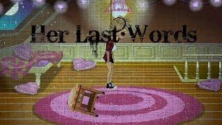 Her Last Words - Msp version