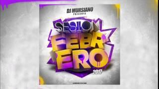 13. SESION FEBRERO 2017 DJ MURSIANO