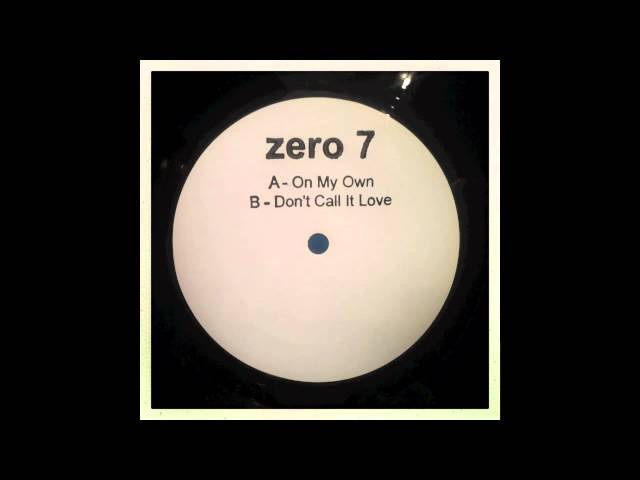 Audio de la canción Don't Call It Love de Zero 7