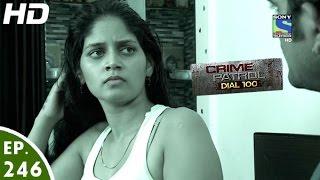 Crime Patrol Dial 100 - क्राइम पेट्रोल - Sapne - Episode 246 - 26th September, 2016 width=