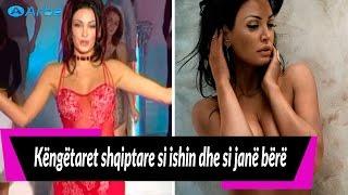 Këngëtaret shqiptare si ishin dhe si janë bërë | Arbe TV