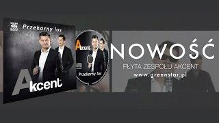 Akcent - Płyta już w sprzedaży! NOWOŚĆ DISCO POLO 2016