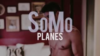 SoMo - Planes (lyrics)