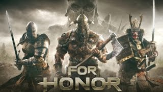 For Honor - War Of Change 【GMV】