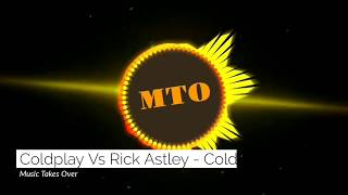 Coldplay VS Rick Astley - Coldplay Clocks Remix