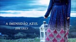 Mesmo sem eu ver - Zoe Lilly