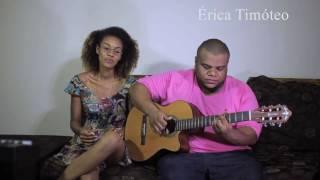 Adepto do Samba Sincopado - Érica Timóteo (Cover Jorge Aragão)