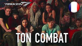 Tekken 7 - PS4/XB1/PC - Ton Combat (French Launch Trailer)