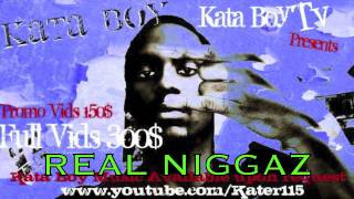 REAL NIGGAZ - KATA BOY (FREEDOWNLOAD)