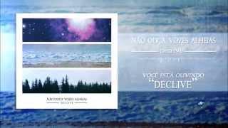 Não Ouça Vozes Alheias - Declive   Declive (EP)