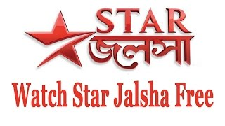 Watch Star Jalsha live Tv  and Star Jalsha Serial Free online || Exclusive Youtube