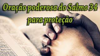 Oração poderosa do Salmo 34 para proteção