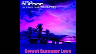 Steve Burbon project feat. Tom Garrow - Sweet Summer Love (Italo Disco 2017) New Generation