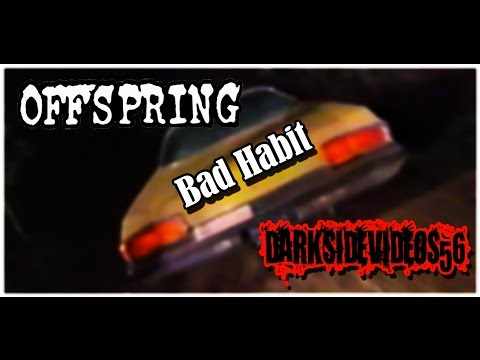 the-offspring-bad-habit-darksidevideos56