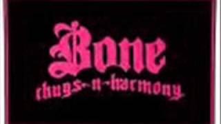 Bone Thugz...(bone bone bone)