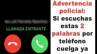 Aviso Policial: Si Escuchas Estas Dos Palabras Por Teléfono Cuelga De Inmediato