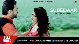 Subedaar | Fateh Shergill | Full Song HD | Japas Music