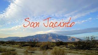San Jacinto ~ Wander List