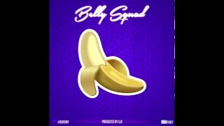 Belly Squad - Banana (Audio version)