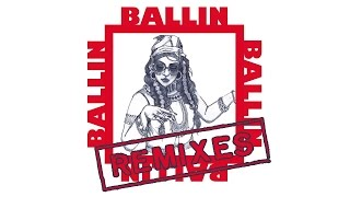 Bibi Bourelly - Ballin (Eva Shaw Remix / Audio)