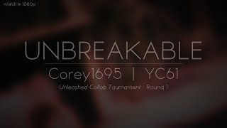 DBZ / DBS & FT AMV - UNBREAKABLE [COLLAB WITH COREY1695] [ UCT R1]