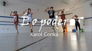 É O PODER - Karol Conká | Coreografia Felipe Santos | EDC