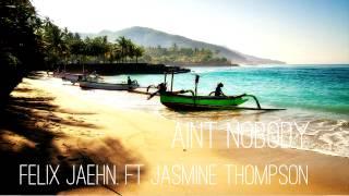 Felix Jaehn Ain't Nobody 'Loves Me Better' Ft Jasmine Thompson. (Audio)